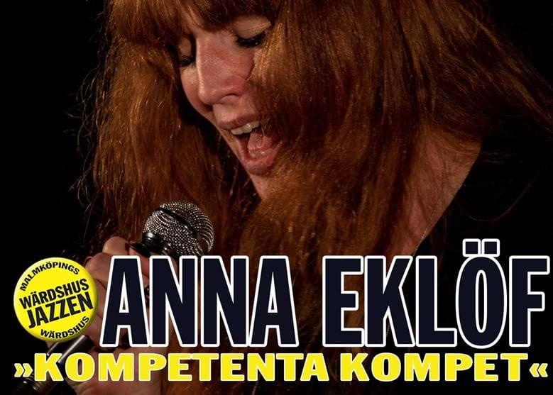 Anna Eklöf - malmköpingsdottern - ger oss tillsammans med Kompetenta Kompet, en kväll full med swängiga melodier ur den Amerikanska Sångboken: evergreens, jazzstandards och lite till.