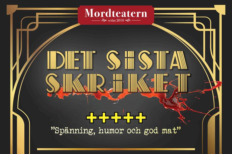 Det sista Skriket, Mord teatern presenterar 2020-års nyskrivna mordgåta på Malmköpings wärdshus.